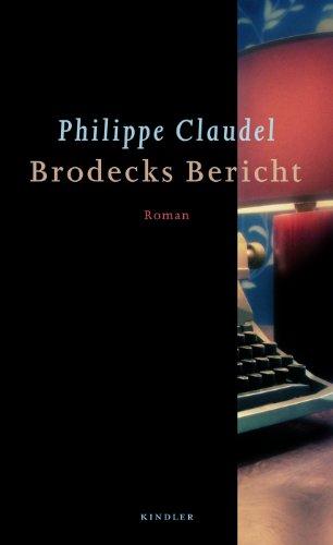 Buchseite und Rezensionen zu 'Brodecks Bericht' von Philippe Claudel
