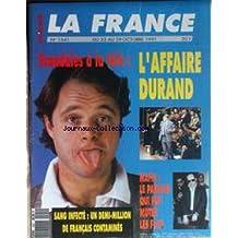 FRANCE MINUTE (LA) [No 1541] du 23/10/1991 - SCANDALE A LA TELE - L'AFFAIRE DURAND - MAFIA - LE PARRAIN QUI FAIT MUTER LES FLICS - SANG INFECTE - UN DEMI-MILLION DE FRANCAIS CONTAMINES.
