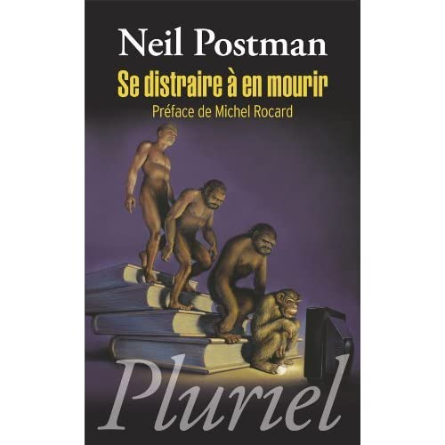 SE DISTRAIRE ? EN MOURIR by NEIL POSTMAN