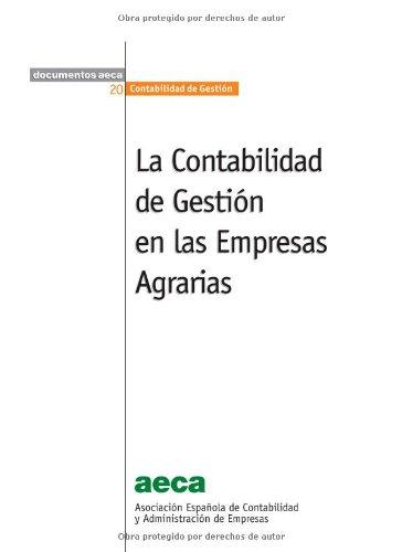 Descargar Libro La Contabilidad de Gestión en las Empresas Agrarias de Ricardo Rodríguez González