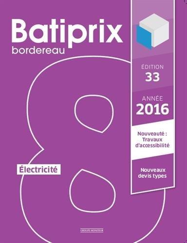 Batiprix 2016 : Volume 8, Electricité