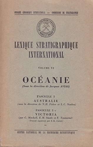 Océanie, Australie, Victoria - Lexique stratigraphique international, volume VI, fascicule 5 & 5c