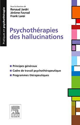 Psychothérapies des hallucinations par Renaud Jardri