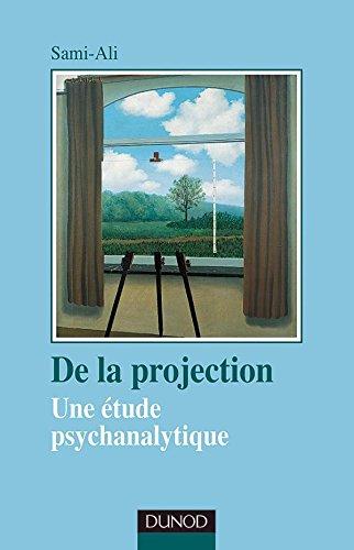 De la projection, une étude psychanalytique par Sami-Ali