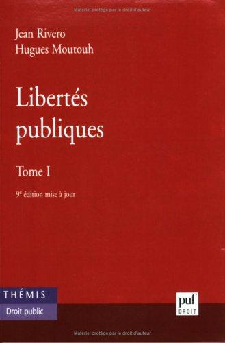 Libertés publiques, tome 1 par Jean, Moutouh Hugues Rivero, Hugues Moutouh