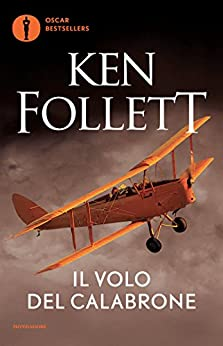 Il volo del calabrone (Oscar bestsellers Vol. 1515) di [Follett, Ken]