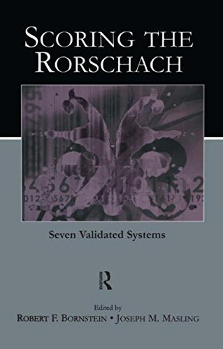 Scoring the Rorschach: Seven Validated Systems (Personality and Clinical Psychology) (2005-02-17)