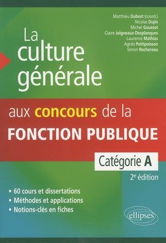 La Culture Gnrale aux Concours de la Fonction Publique Catgorie A
