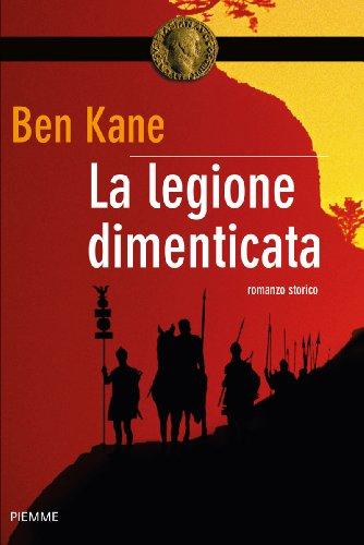 La Legione dimenticata (Bestseller Vol. 233)