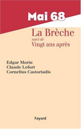Mai 68 La Brche : Suivi de Vingt ans aprs