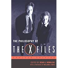 "The Philosophy of the """"X-files (The Philosophy of Popular Culture)"