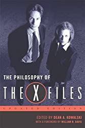 The Philosophy of The X-Files, updated edition (The Philosophy of Popular Culture)