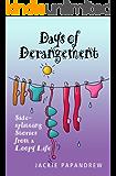 Days of Derangement (English Edition)