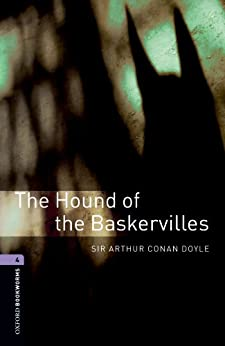 The Hound of the Baskervilles Level 4 Oxford Bookworms Library: 1400 Headwords