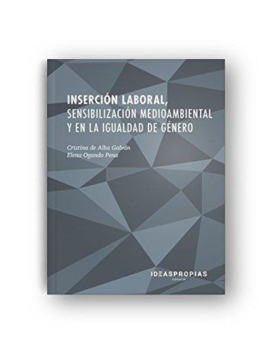 Inserción laboral, sensibilización medioambiental y en la igualdad de género (Servicios socioculturales y a la comunidad)