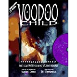 Voodoo Child: the Illustrated Legend of Jimi Hendrix by Martin I. Green (1995-12-31)