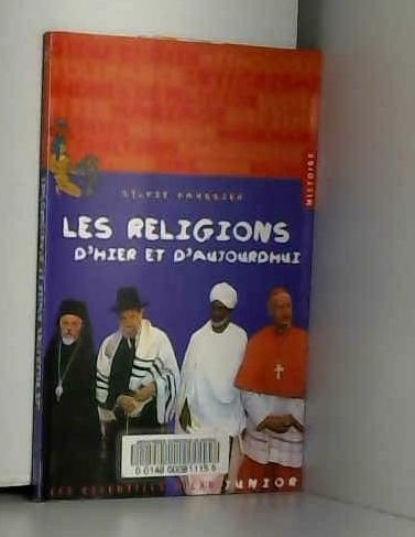 Les religions d'hier et d'aujourd'hui