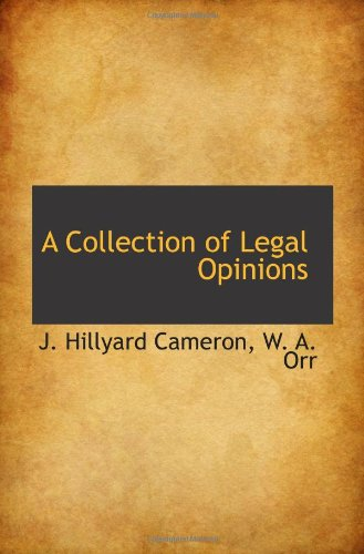 A Collection of Legal Opinions