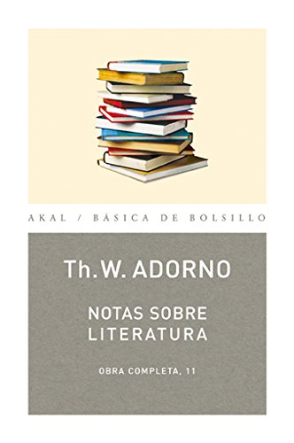 Notas sobre literatura: 11 (Básica de Bolsillo) por Theodor W. Adorno