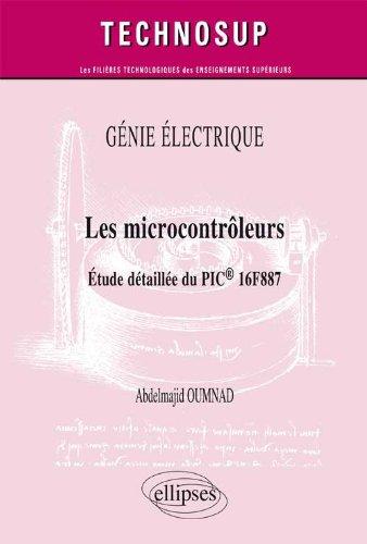 Les Microcontroleurs Etude Détaillée du PIC 16F887 Niveau C