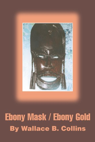 Ebony Mask / Ebony Gold: EBONY MASK