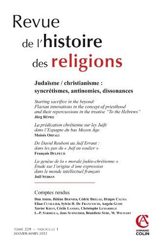 Revue de l'histoire des religions - Tome 229 (1/2012): Judaïsme / Christianisme : synchétismes, antinomies, dissonances par Collectif