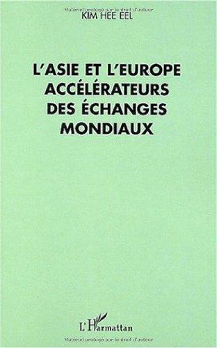 Asie et l'europe accelerateurs des �...