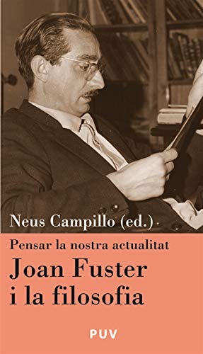 Joan Fuster i la filosofia por Neus Campillo