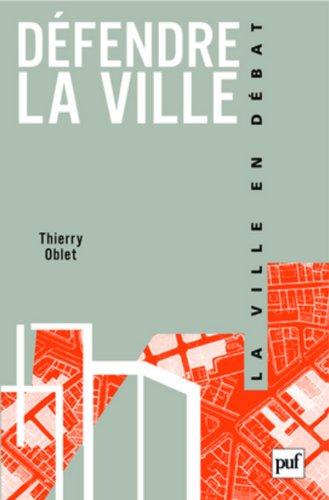 Défendre la ville : La police, l'urbanisme et les habitants