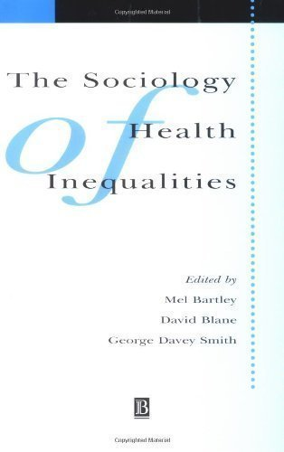 Sociology of Health Inequalities (Sociology of Health and Illness Monographs) (1998)