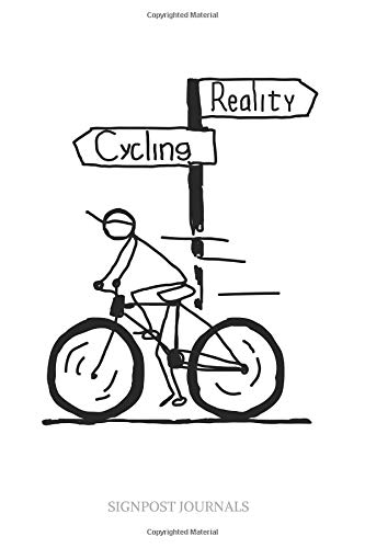 "Reality Cycling: A Large 6x9"" Blank Lined Journal / Journal To Write In"