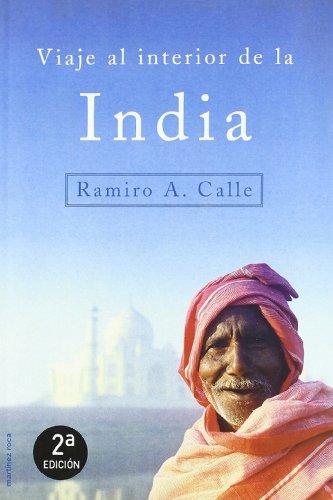Viaje al interior de la India (MR Literatura de Viajes) por Ramiro A. Calle