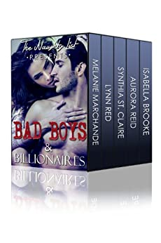 Bad Boys and Billionaires (The Naughty List Romance Bundles series Book 1) (English Edition) par [Red, Lynn, Marchande, Melanie, St. Claire, Synthia, Brooke, Isabella, Reid, Aurora]