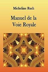 Manuel de la Voie Royale