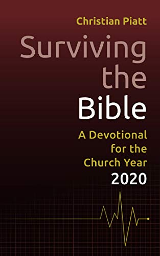 Surviving the Bible: A Devotional for the Church Year 2020 (English Edition)