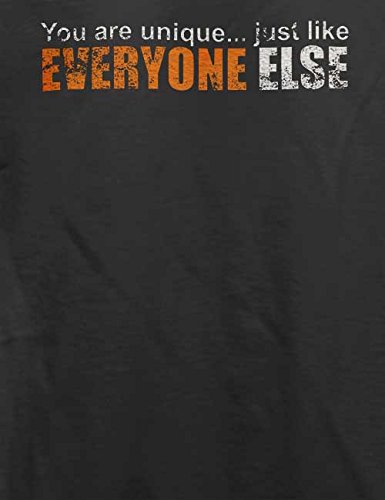 You Are Unique Just Like Everyone Else Vintage T-Shirt Grau