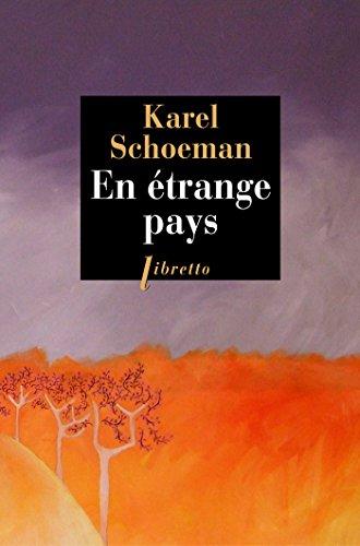 En étrange pays (Littérature étrangère) por Karel Schoeman