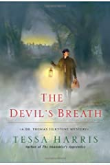 The Devil's Breath (Dr. Thomas Silkstone Mystery) by Tessa Harris (2013-12-31) Paperback