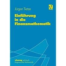 Einführung in die Finanzmathematik: Mit über 500 Übungsaufgaben