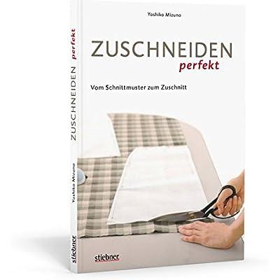 Deror Michiel: Zuschneiden Perfekt - Vom Schnittmuster Zum Zuschnitt ...