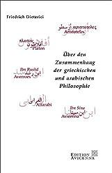 Über den Zusammenhang der griechischen und arabischen Philosophie