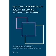 Queering Paradigms IVa: Insurgências «queer» ao Sul do equador
