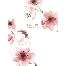 Planner 2018-2019: Floral 2018-2019 Planner | 18-Month Weekly View Planner | To-Do Lists + Motivational Quotes | Jul 18-Dec 19 (Floral Planners 2018-2019)