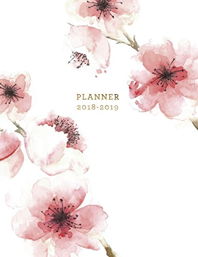 Planner 2018-2019: Floral 2018-2019 Planner   18-Month Weekly View Planner   To-Do Lists + Motivational Quotes   Jul 18-Dec 19: Volume 1 (Floral Planners 2018-2019)