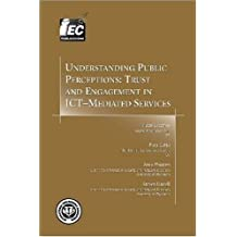 Understanding Public Perceptions: Trust and Engagement in Ict-Mediated Services