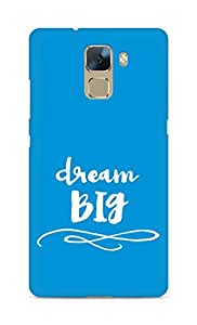 AMEZ dream big Back Cover For Huawei Honor 7