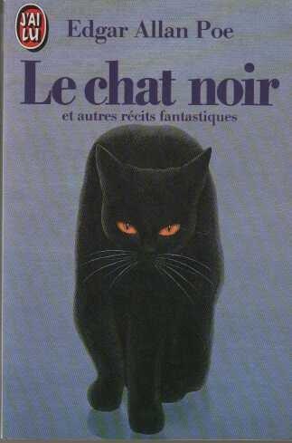 Le Chat noir : Et autres récits fantastiques