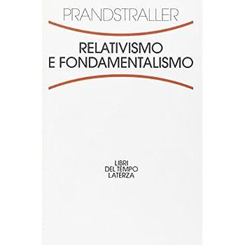 Relativismo E Fondamentalismo