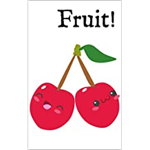 Fruit!: A Bilingual English-Spanish Picture Dictionary (Latin American Spanish Edition) (English Edition)