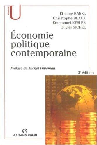 Economie politique contemporaine de Etienne Barel,Christophe Beaux,Emmanuel Kesler ( 3 juin 2002 )
